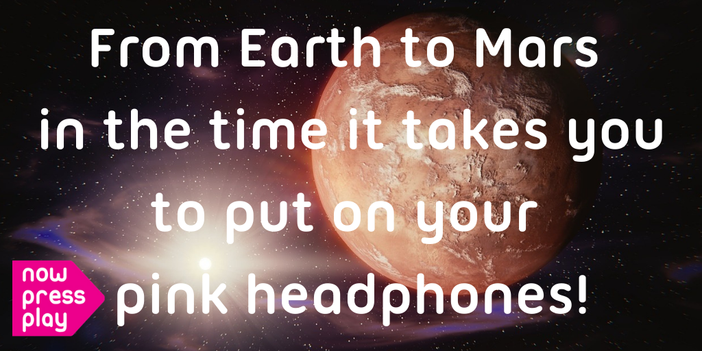 Tile showing Mars and the words from earth t mars in the time it takes you to put on your pink headphones - as an inspiration for creative writing